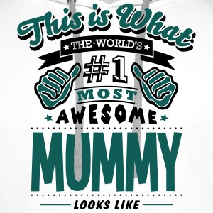 WORLDS NO1 MOST AWESOME MUMMY LOOKS LIKE T-SHIRT - Men's Premium Hoodie