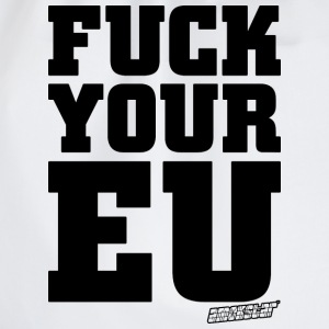 Fuck your EU - Amokstar ™ T-Shirts - Turnbeutel