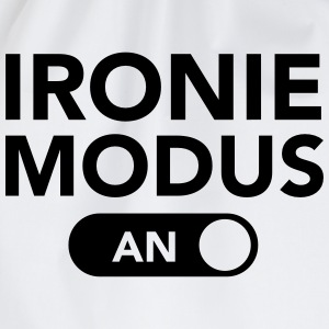 Ironie Modus (An) T-Shirts - Turnbeutel
