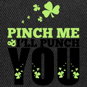 St. Patrick's Day: Pich me i will punch you T-shirts - Snapback cap