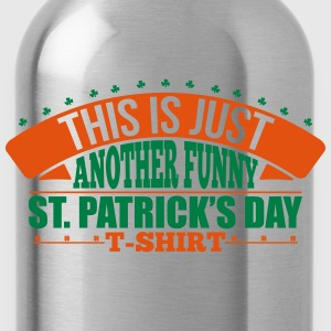 Another funny st'patrick's day t-shirt Canotte - Borraccia