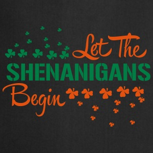 St. Patrick's Day: LET THE SHENANIGANS BEGIN T-Shirts - Kochschürze
