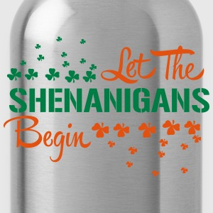 St. Patrick's Day: LET THE SHENANIGANS BEGIN T-Shirts - Trinkflasche