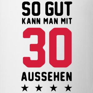 30 Geburtstag - Party - Bday Tops - Tasse