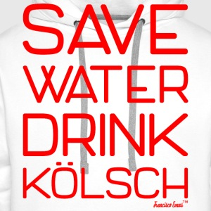 Save Water drink Kölsch - Francisco Evans ™ T-Shirts - Männer Premium Hoodie