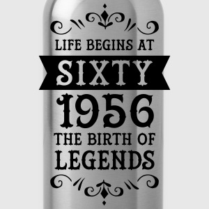 Life Begins At Sixty - 1956 The Birth Of Legends T-Shirts - Trinkflasche