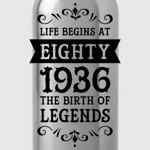 Life Begins At Eighty - 1936 The Birth Of Legends T-Shirts - Trinkflasche