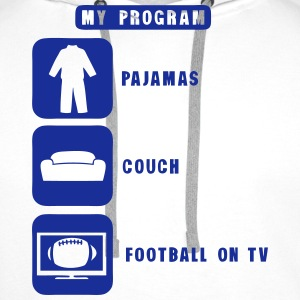 football tv program pajamas couch quote Sports wear - Men's Premium Hoodie