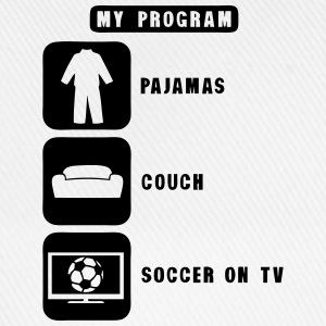 soccer tv program pajamas couch quote T-Shirts - Baseball Cap