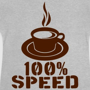 100 speed coffee cup quote Shirts - Baby T-Shirt