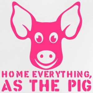 home everything as the pig quote Shirts - Baby T-Shirt