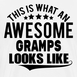 THIS IS WHAT AN AWESOME GRAMPS LOOKS LIKE Long sleeve shirts - Men's Premium T-Shirt