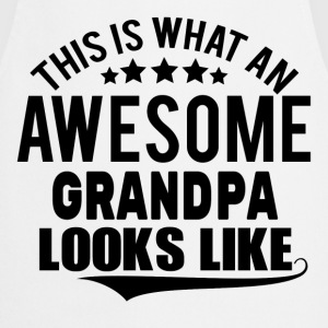 THIS IS WHAT AN AWESOME GRANDPA LOOKS LIKE Long sleeve shirts - Cooking Apron
