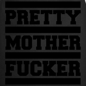 Pretty Mother F*cker Funny Quote Tee shirts - Tablier de cuisine