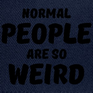 Normal people are so weird T-Shirts - Snapback Cap