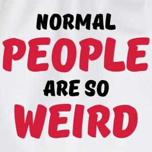 Normal people are so weird Tee shirts - Sac de sport léger