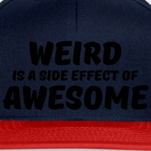 Weird is a side effect of awesome T-Shirts - Snapback Cap
