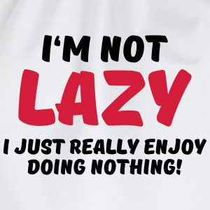 I'm not lazy T-Shirts - Drawstring Bag