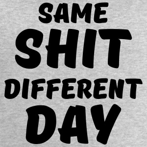 Same shit, different day T-Shirts - Männer Sweatshirt von Stanley & Stella