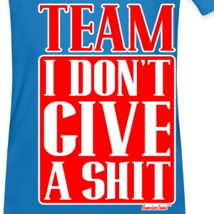Team I don't give A Shit, Francisco Evans ™ Pullover & Hoodies - Männer Bio-T-Shirt