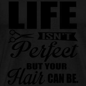 Your hair can be perfect Long Sleeve Shirts - Men's Premium T-Shirt
