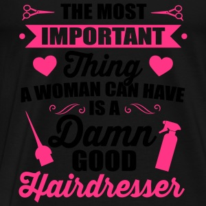 Most important is a good hairdresser Toppe - Herre premium T-shirt