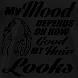 My mood depends on my hair Tops - Mannen Premium T-shirt