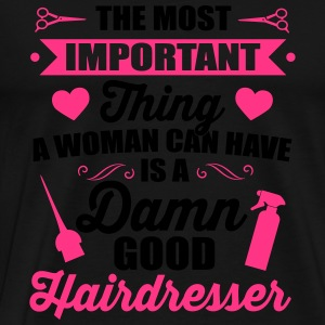 Most important is a good hairdresser Long Sleeve Shirts - Men's Premium T-Shirt
