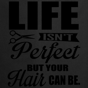 Your hair can be perfect Toppe - Forklæde
