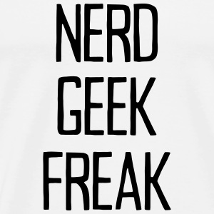 NERD GEEK FREAK Sports wear - Men's Premium T-Shirt