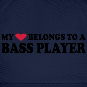 MY HEART BELONGS TO A BASS PLAYER T-Shirts - Baseball Cap