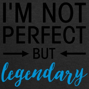 I\'m Not Perfect - But Legendary Mugs & Drinkware - Men's Sweatshirt by Stanley & Stella