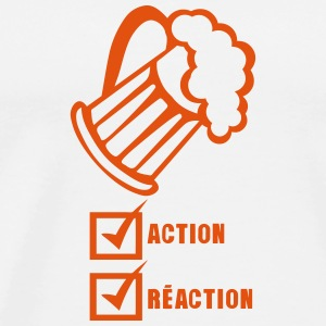 action reaction valide biere alcool Vêtements de sport - T-shirt Premium Homme