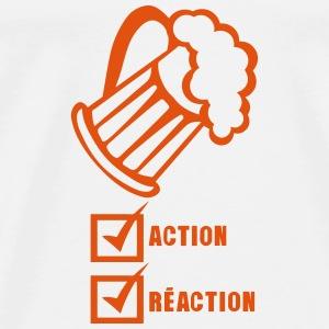 Action reaction beer alcohol humor Tops - Men's Premium T-Shirt