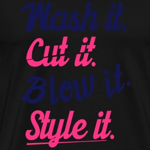 cut it wash it style it Long Sleeve Shirts - Men's Premium T-Shirt