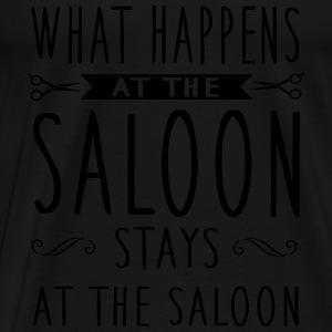 What happens at the saloon stays there Tops - Camiseta premium hombre