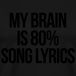 Song Lyrics Funny Quote Tabliers - T-shirt Premium Homme