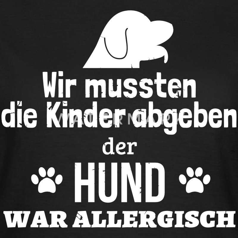 Hund war allergisch - Frauen T-Shirt