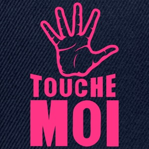 main touche moi 2601 Tee shirts - Casquette snapback