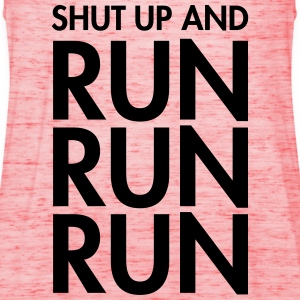 Shut Up And Run Run Run T-shirts - Dame tanktop fra Bella