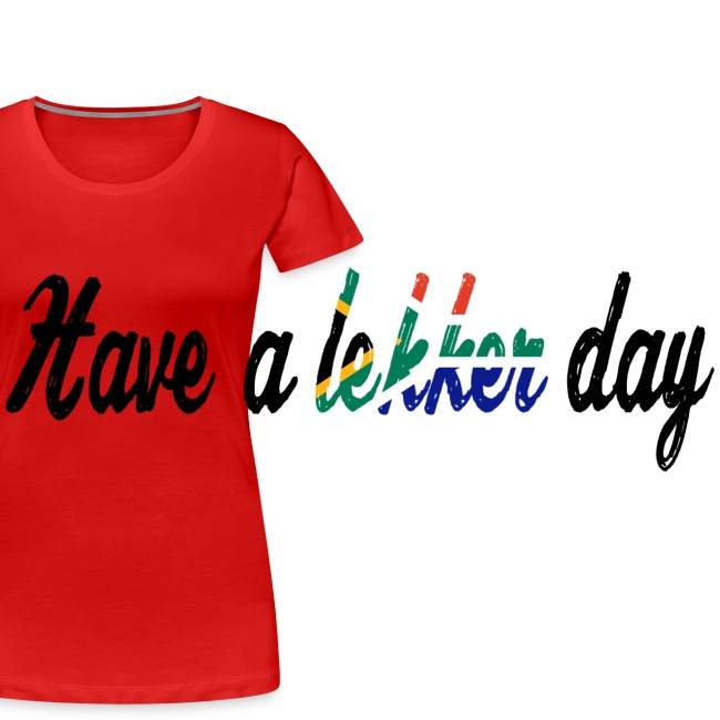 Have a lekker day - white