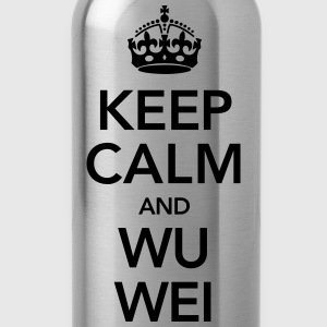 Keep Calm And Wu Wei Camisetas - Cantimplora