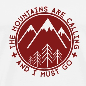 The Mountains are Calling Mugs & Drinkware - Men's Premium T-Shirt