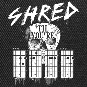 Svart Shred 'til you're dead T-skjorter - Snapback-caps