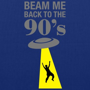 Beam Me Back To The 90's  T-Shirts - Stoffbeutel