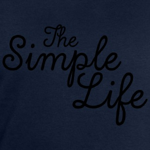 The Simple Life T-Shirts - Men's Sweatshirt by Stanley & Stella
