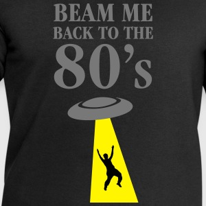 Beam Me Back To The 80\'s Tee shirts - Sweat-shirt Homme Stanley & Stella