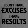 I don't make excuses, I make results Hoodies & Sweatshirts - Women's Boat Neck Long Sleeve Top