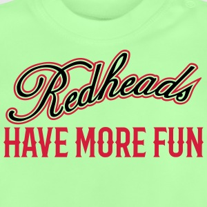Redheads Have More Fun 3 Tops - Baby T-Shirt