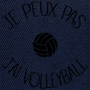 Je peux pas.. Volleyball Tee shirts - Casquette snapback